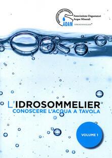 Lpgcsostenible.es L' idrosommelier. Vol. 1: Conoscere l'acqua a tavola. Image