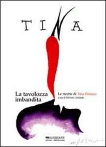Tina. La tavolozza imbandita