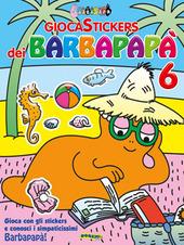 Giocastickers dei Barbapapa. Vol. 6