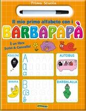Il mio primo alfabeto con i Barbapapa. Prima scuola. Con gadget