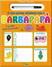 Antondemarirreguera.es Il mio primo alfabeto con i Barbapapà. Prima scuola. Ediz. illustrata. Con gadget Image