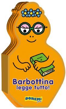 Radiospeed.it Barbottina legge tutto! La famiglia Barbapapà. Ediz. illustrata Image