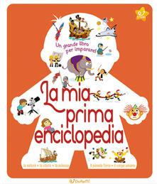 Ristorantezintonio.it La mia prima enciclopedia. Ediz. illustrata Image