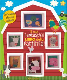 Librisulladiversita.it Il mio fantastico libro della fattoria! Gioco scopro. Ediz. a colori Image