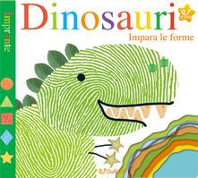 Listadelpopolo.it Dinosauri. Impara le forme. Impronte. Ediz. a colori Image