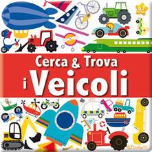 Radiospeed.it I veicoli. Cerca & trova. Ediz. illustrata Image