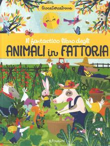 Winniearcher.com Il fantastico libro degli animali in fattoria. GiocaCercaTrova Image
