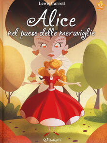 Promoartpalermo.it Alice nel paese delle meraviglie. Mille e una fiaba. Ediz. a colori Image