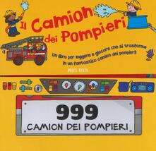 Il camion dei pompieri. Libro gioco. Ediz. a colori.pdf
