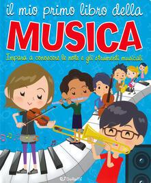 Ristorantezintonio.it Il mio primo libro della musica. Impara a conoscere le note e gli strumenti musicali Image