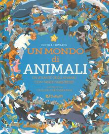 Nordestcaffeisola.it Un mondo di animali. Monditondi. Ediz. a colori Image