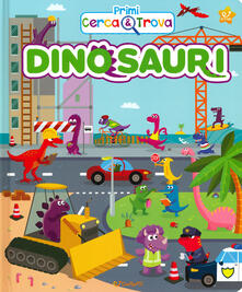 Premioquesti.it Dinosauri. Primi cerca & trova. Ediz. a colori Image