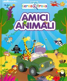 Amici animali. Primi cerca & trova. Ediz. a colori.pdf