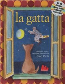 Tegliowinterrun.it La gatta. Con CD Audio Image