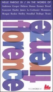 Firenze. Guida letteraria-Florence. A literary guide. Ediz. bilingue