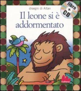 Libro Il leone si è addormentato. Con CD Audio Tullio F. Altan