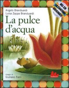 Libro La pulce d'acqua. Con CD Audio Angelo Branduardi