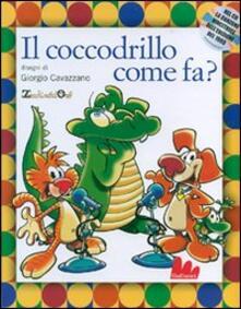 Squillogame.it E il coccodrillo come fa? Con CD Audio Image