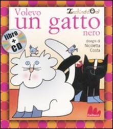 Volevo un gatto nero. Con CD Audio.pdf