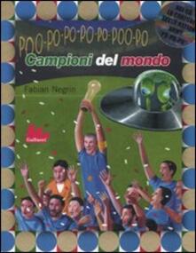 Campioni del mondo. Con CD Audio - Fabian Negrin - copertina