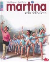 Martina. Stella del balletto