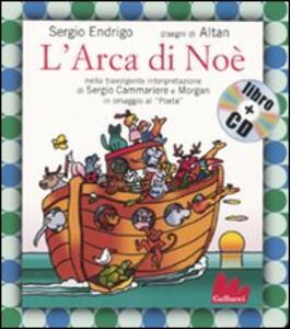 L' arca di Noè. Ediz. illustrata. Con CD Audio
