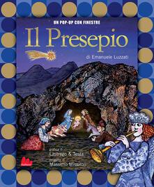 Il presepio. Ediz. illustrata - Emanuele Luzzati,Tonino Conte - copertina