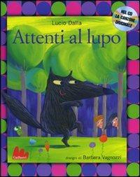 Attenti al lupo. Ediz. illustrata. Con CD Audio