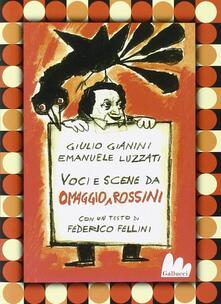 Omaggio a Rossini: La gazza ladra-L'italiana in Algeri-Pulcinella. 3 DVD. Con libro - Emanuele Luzzati,Giulio Gianini - copertina