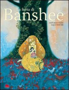 La furia di Banshee. Ediz. illustrata