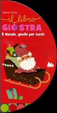 È Natale, giochi per tutti - Billet Marion - wuz.it