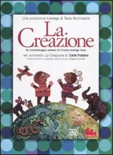 La creazione. DVD. Con libro.pdf