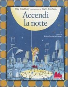 Grandtoureventi.it Accendi la notte. Ediz. illustrata Image