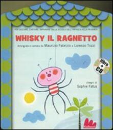 Capturtokyoedition.it Whisky il ragnetto. Con CD Audio Image