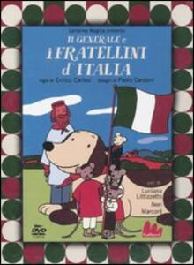 Il generale e i fratellini d'Italia. DVD. Con libro