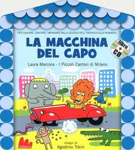 La macchina del capo. Con CD Audio - Laura Marcora - copertina
