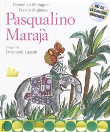 Pasqualino Marajà. Con CD Audio.pdf