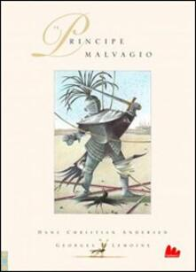 Listadelpopolo.it Il principe malvagio. Ediz. illustrata Image