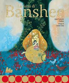 Premioquesti.it La furia di Banshee. Ediz. illustrata Image