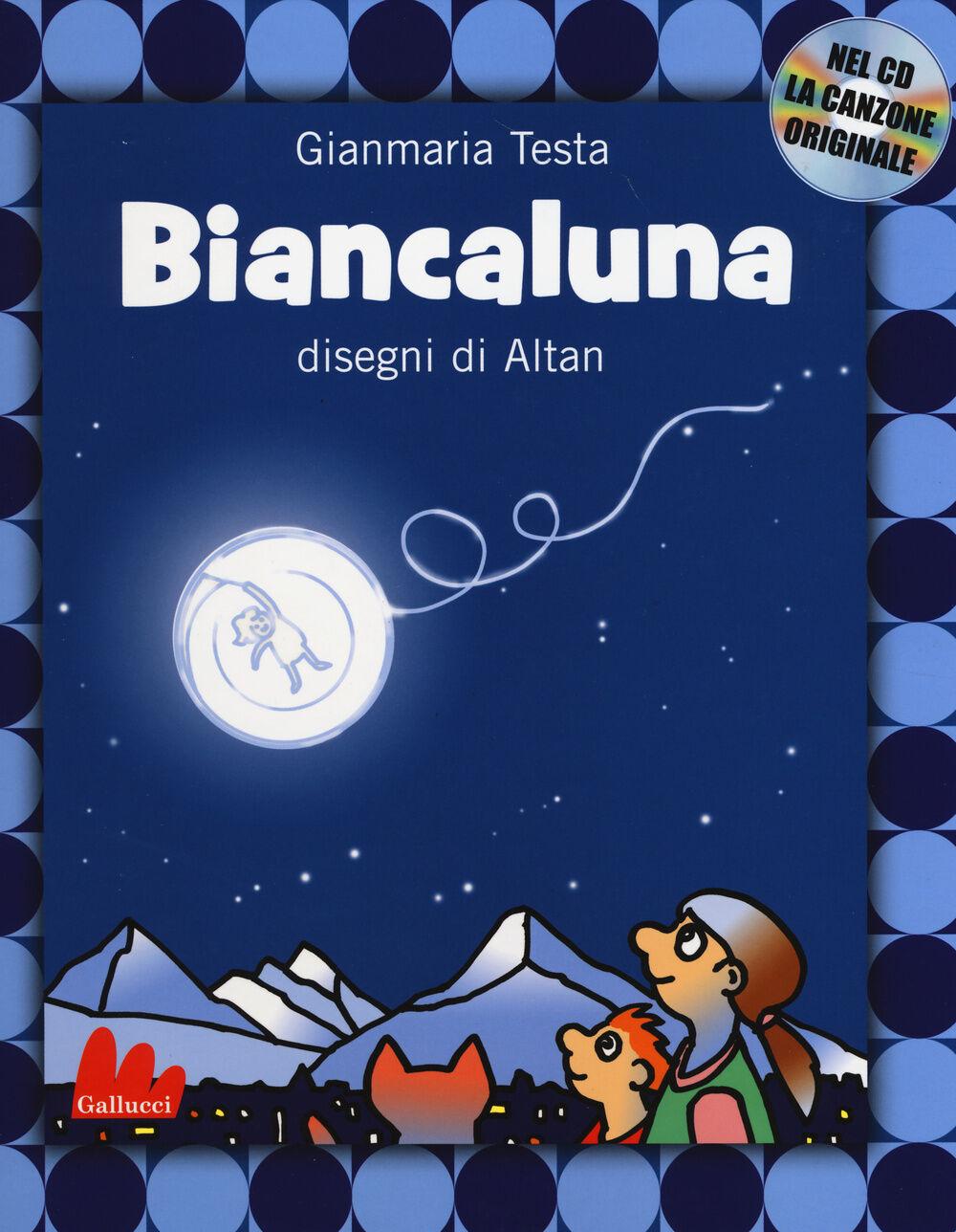 Biancaluna. Con CD