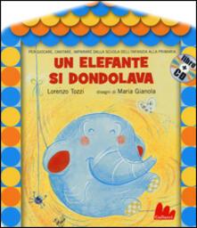 Un elefante si dondolava. Con CD Audio.pdf