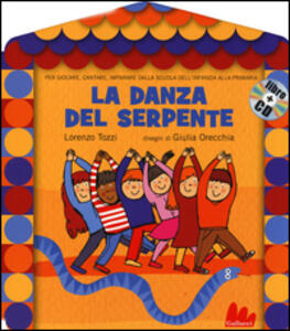 La danza del serpente. Con CD Audio