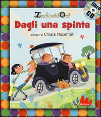 Dagli una spinta. Con CD Audio
