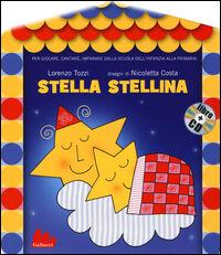 Stella stellina. Con CD Audio