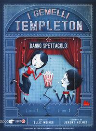 I gemelli Templeton danno spettacolo. Vol. 2