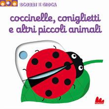 Coccinelle, coniglietti e altri piccoli animali. Scorri e gioca.pdf