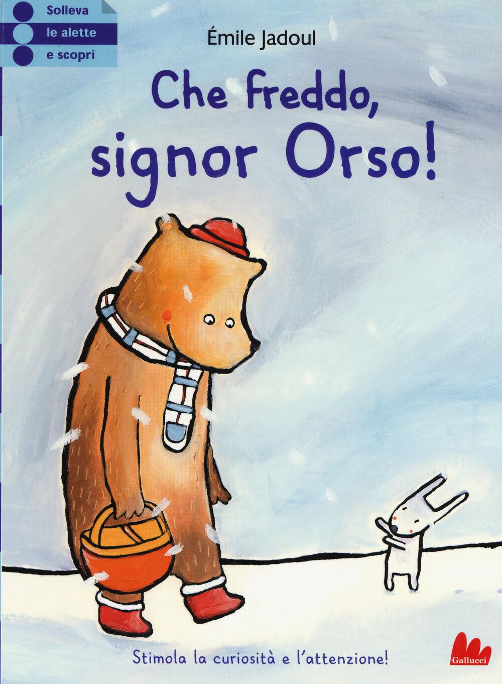 Che freddo signor Orso!