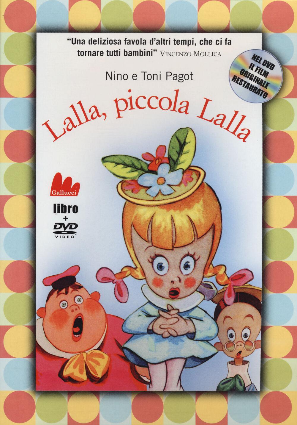 Lalla, piccola Lalla. Con DVD
