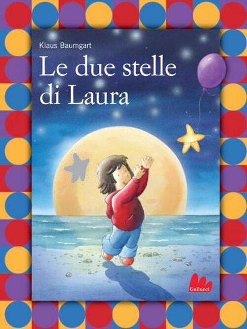 Le due stelle di Laura