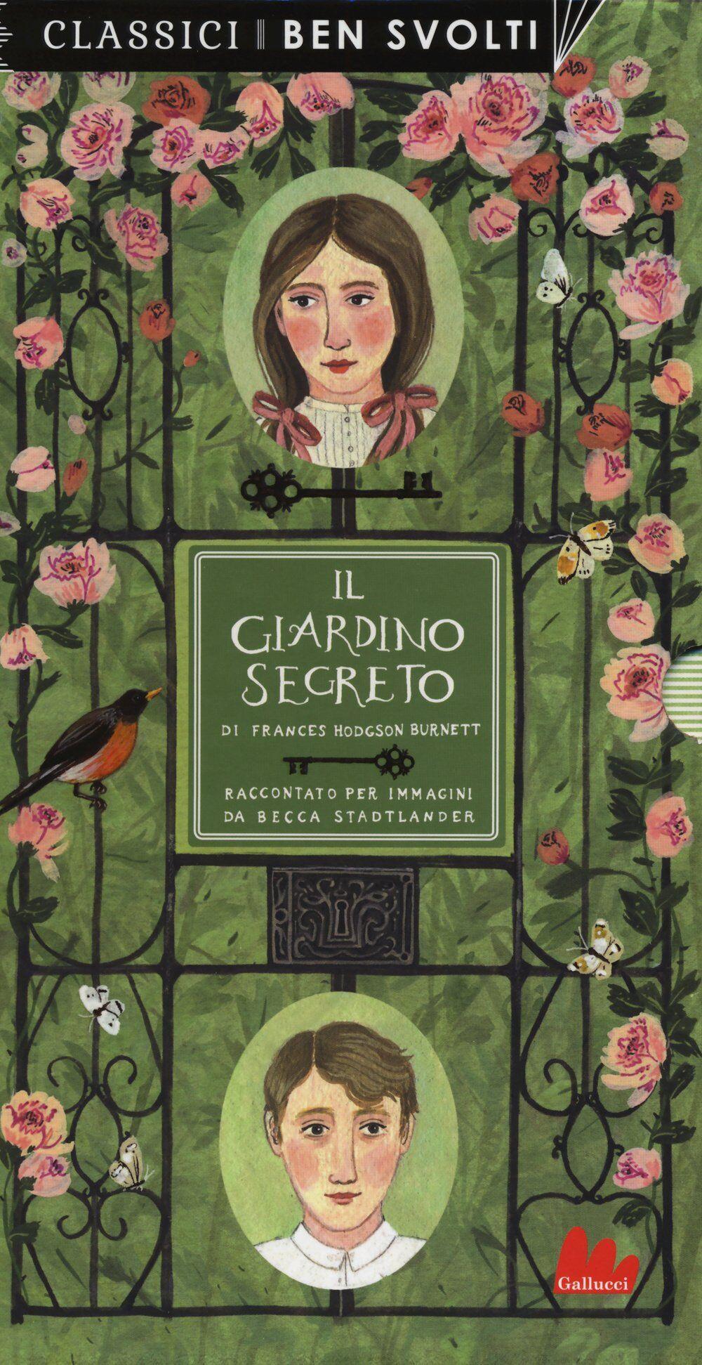 Il giardino segreto da Frances Hodgson Burnett